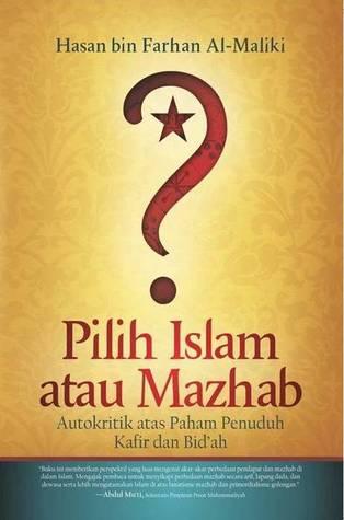 Pilih Islam Atau Mazhab